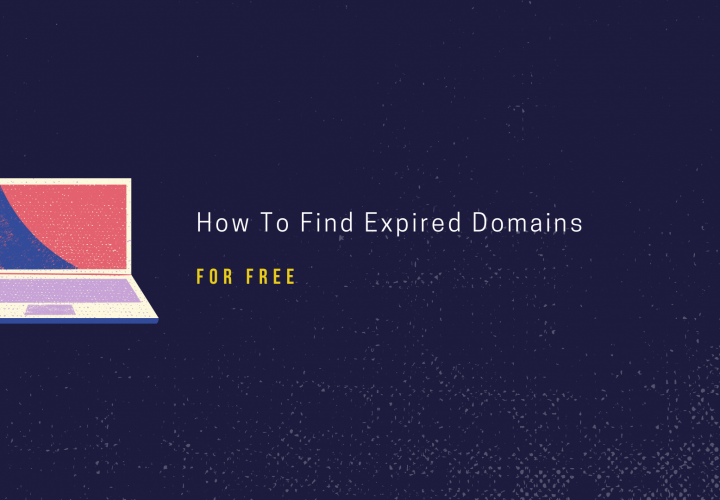 How To Find Expired Domains For Free