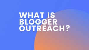 What Is Blogger Outreach Guide Image